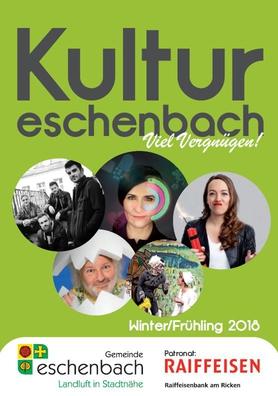 Kulturprogramm Eschenbch Winter/Frühling 2018
