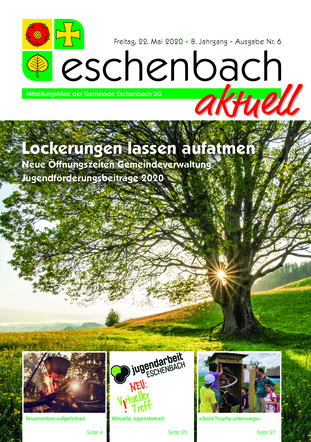 Ausgabe 06-20 «Eschenbach aktuell» (22.05.2020)